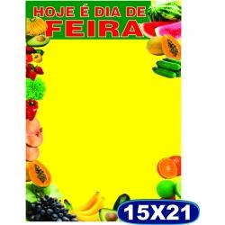 Cartaz Hoje é Dia de Feira - 15x21cm - CÓD. 510 - Pacote c/ 100 uni.